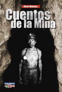 Portada de cuentos de la mina de Victor Montoya